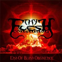 Thy Flesh Consumed-End of Blind Obedience
