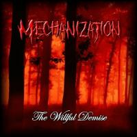 Mechanization-The Willful Demise