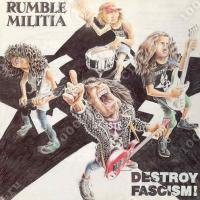 Rumble Militia-Destroy Fascism