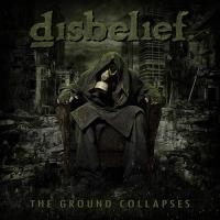 Disbelief-The Ground Collapses