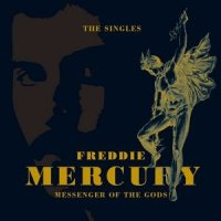 Freddie Mercury-Messenger of the Gods: The Singles