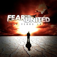Fear The United-Four Years Later