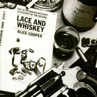 Alice Cooper-Lace And Whiskey