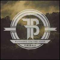 Fireball-Running On The Edge
