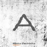 VA-Mexico Electronico vol.1