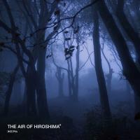 The Air Of Hiroshima-Желчь
