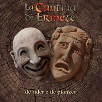 La Cantina Di Ermete-De rider e de pianzer