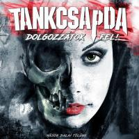 Tankcsapda-Dolgozzátok fel! (2CD)