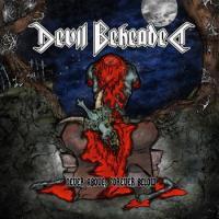 Devil Beheaded-Never Above, Forever Below