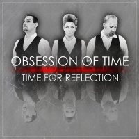 Obsession Of Time-Time For Reflection