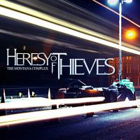 Heresy of Thieves-The Montana Complex