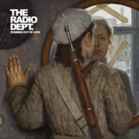 The Radio Dept-Running Out of Love