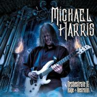Michael Harris-Orchestrate II: Rage & Restraint
