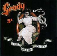 Grady-A Cup Of Cold Poison