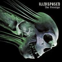 Illdisposed-The Prestige (Russian Ed.)