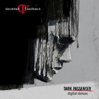 Decoded Feedback-Dark Passenger (Deluxe Edition)