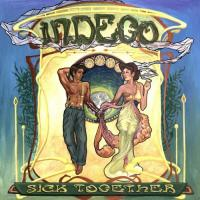 Indego-Sick Together
