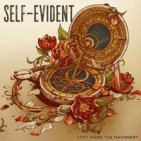 Self-Evident-Lost Inside the Machinery