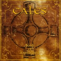 Cales-Bonds Of Togetherness