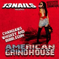 13 Nails-American Grindhouse