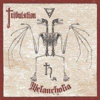 Tribulation-Melancholia