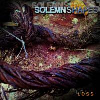 Solemn Shapes-Loss