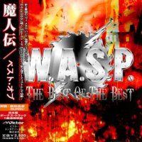 W.A.S.P.-The Best of the Best (2CD , Japan Edition )