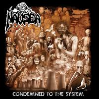 Nausea-Condemned to the System