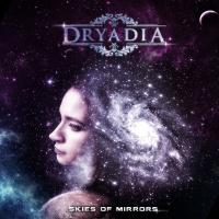 Dryadia-Skies Of Mirrors