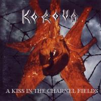 Korova-A Kiss in the Charnel Fields