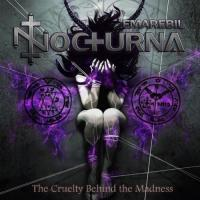 Emarebil Nocturna-The Cruelty Behind The Madness
