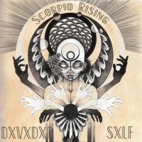 DxVxDxD SxLF-Scorpio Rising