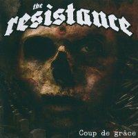The Resistance-Coup De Grace