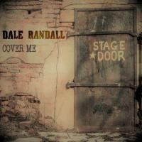 Dale Randall-Cover Me