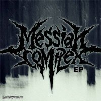 Messiah Complex-EP