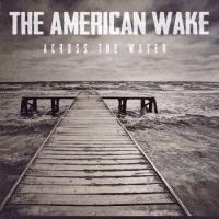 American Wake-Across the Water