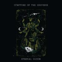 Symptoms Of The Universe-Eternal Gloom