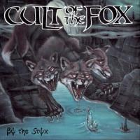 Cult Of The Fox-By The Styx