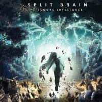 Split Brain-Discours Idylliques
