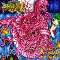 Hordes Of Apocalypse-The Melting Body Horror Experience - Hordes Of Apocalypse