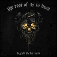 The Rest Of Us Is Dead-Beyond The Betrayed