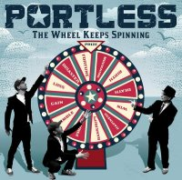 Portless-The Wheel Keeps Spinning