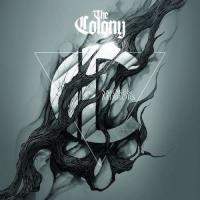 The Colony-Smoke and Mirrors