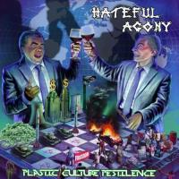 Hateful Agony-Plastic Culture Pestilence