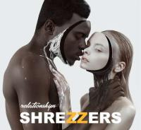Shrezzers-Relationships
