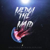 めどいさん (Medoi The Maid)-Solitude With A Sleepless