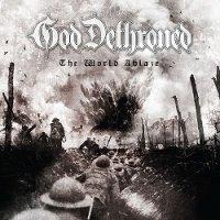 God Dethroned-The World Ablaze
