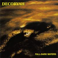 Decoryah-Fall Dark Waters