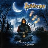Lothloryen-Of Bards And Madmen