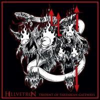 Hellvetron-Trident Of Tartarean Gateways